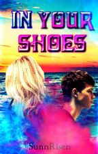 In Your Shoes by _SunnRisen_