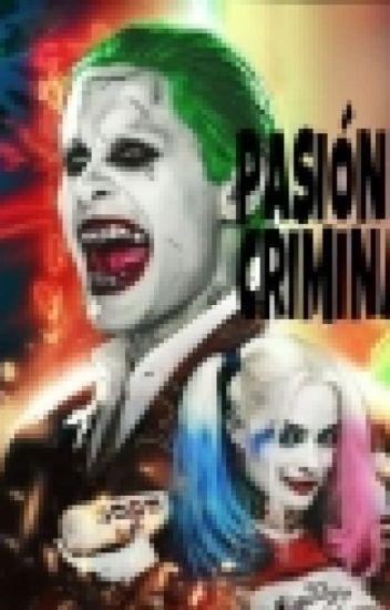 PASIÓN CRIMINAL