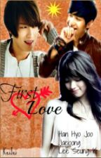 First Love (FINISHED) by KeiJei