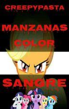 MLP Creepypasta Manzanas Color Sangre by FanRarijack