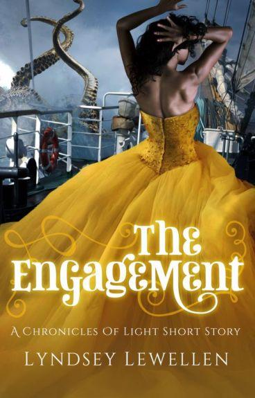 The Engagement (A Steampunk Adventure Short Story) by LyndseyLewellen