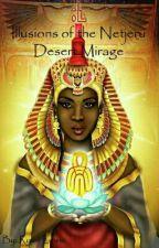 Illusions of The Netjeru: Desert Mirage by pursefirst