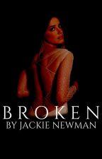 BROKEN | BOOK ONE by -jackienewman