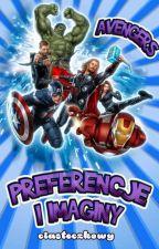 ~Preferencje i Imaginy~ /Avengers ✍ by CiasteczkowyPotwor12