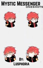 Mystic Messenger One-Shots/requests closed!~ by Lusphoria