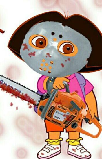 Bad Dora The Explorer K1tten2 Wattpad