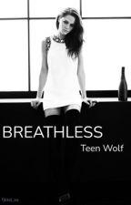 Breathless - Teen Wolf by shann0n0brien