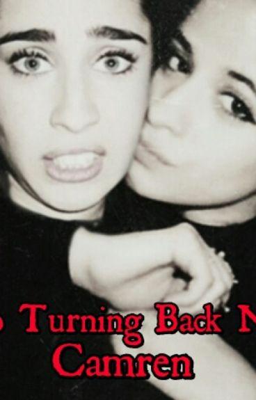 No Turning Back Now (Camren)