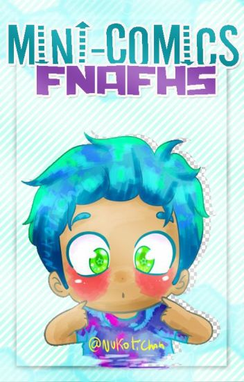 Mini-Cómics FNAFHS