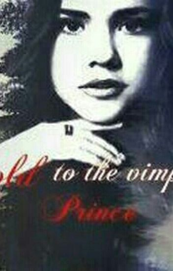 Sold To Vampire Prince (Book 1)