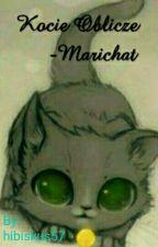 Kocie Oblicze -Marichat by hibiskus57