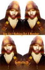 Age Ain't Nothing But A Number (Chris Brown Story) by Misfits20
