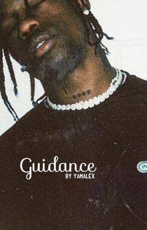 Guidance | Travis Scott  by yamalex