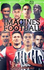 Football Imagines // OS by ftgdestiny