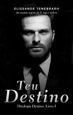 Teu Destino by Elissande