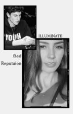 Bad Reputation; Shawn Mendes by ILLUMlNATE