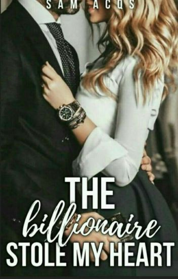 The Billionaire Stole My Heart