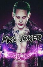 Mrs.Joker by YourFuckingUnicorn