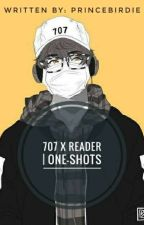 707 X Reader || One-shots [Editing] by PrinceBirdie