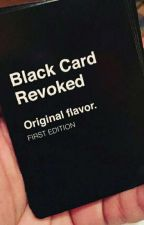 复      Black Card Revoked by xannies