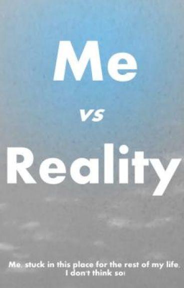 Me vs Reality