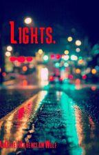 Lights. [Scömìche] by Booboohxnny