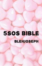 THE 5SOS BIBLE by BlehJoseph