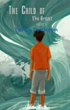 The Child Of The Great Hero, Percy Jackson by G-mann