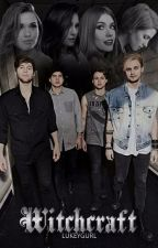 witchcraft || 5sos {complete} by lukeygurl