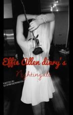 Effie Allen diary. Nightingale  by Liveforthemoment01