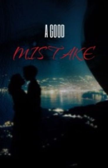 A good mistake