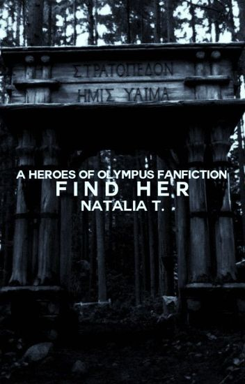Find Her » Heroes Of Olympus✓