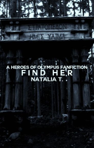 Find Her ➵ Percy Jackson