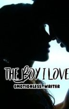 The Boy I Love by Emotionless_Writer