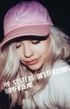 My sisters best friends boyfriend ||J.S fanfic by XXdolanloverXX