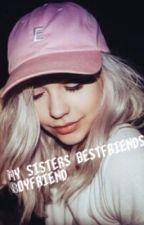 My sisters best friends boyfriend ||J.S fanfic by XXdolanloverXX