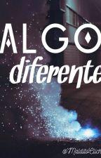 Algo diferente by MalditoCliche