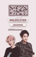 «Roleplayer» | ChanBaek by KimZarah