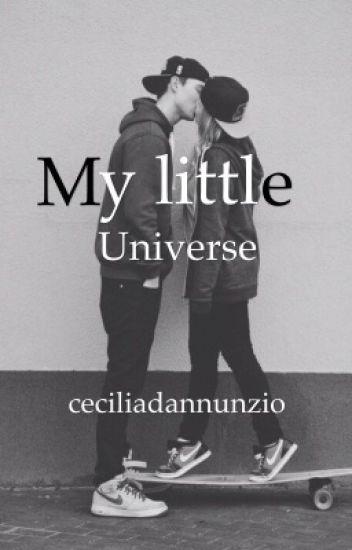 """""""My little universe""""(#Wattys2018)"""