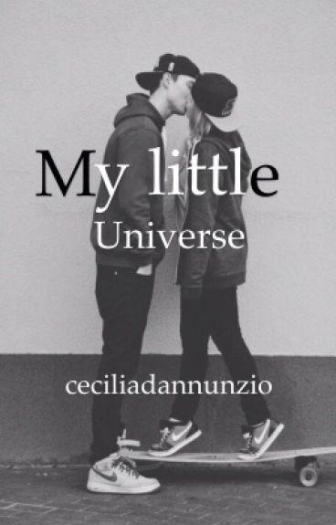 """""""My little universe""""(Wattys2017)"""