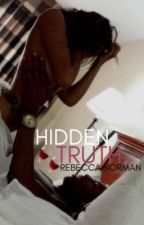 Hidden Truth (COMPLETED) by mixtemulatto