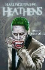 HEATHENS (Joker y Tu) by Cashew_shiper