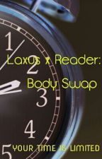 Laxus x Reader: Body Swap by DistantSpark