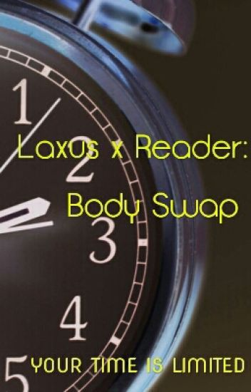 Laxus x Reader: Body Swap