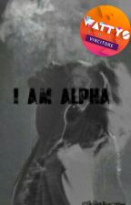 I am Alpha by MeridaLaRagazzaLupo