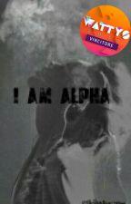 I am Alpha by MeridaLaRagazzaLupo