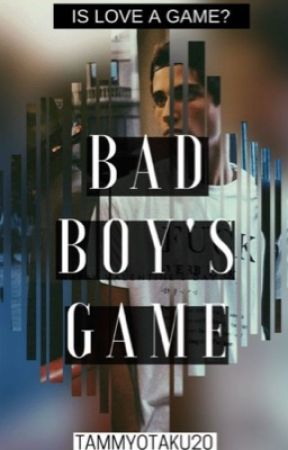 ➖Bad Boys little Game ➖ Completed by TammyOtaku20