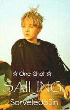 Sailing - Yoongi   One Shot by SorvetedoJin