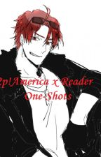 2p America x Reader One-shots by Dina-soar