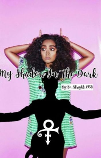 My Shadow In The Dark